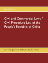 Civil and Commercial Laws / Civil Procedure Law of the People's Republic of China