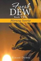 Fresh Dew Book Two