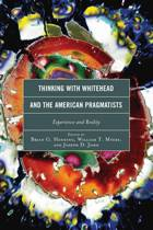 Thinking with Whitehead and the American Pragmatists