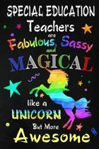 Special Education Teachers are Fabulous, Sassy and Magical