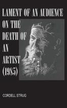 Lament of an Audience on the Death of an Artist