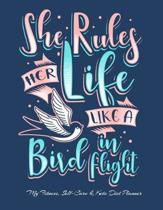 She Rules Her Life Like A Bird In Flight My Fitness, Self-Care & Keto Diet Planner: Fitness Activity Progress Weight Loss Tracker for Women