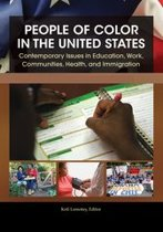 Download ebook People of Color in the United States: Contemporary Issues in Education, Work, Communities, Health, and Immigration [4 volumes] the cheapest