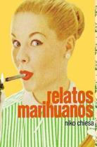 Relatos Marihuanos