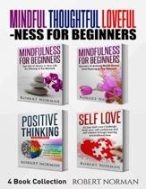 Mindfulness for Beginners, Positive Thinking, Self Love