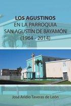 Los Agustinos En La Parroquia San Agustín De Bayamon 1964 - 2014