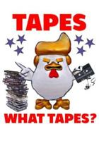 Tapes What Tapes?