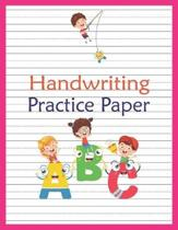 Handwriting Practice Paper: Abc Kids, Notebook With Dotted Lined Writing For Kindergarten To 3rd Grade Students (large 8.5 x 11 Inches - 100 Pages