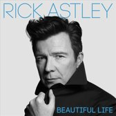 Rick Astley - Beautiful Life (Deluxe)