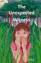 The Unexpected Witness