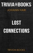 Boekomslag van 'Lost Connections by Johann Hari (Trivia-On-Books)'