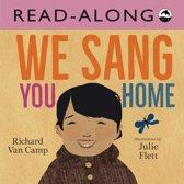 We Sang You Home Read-Along