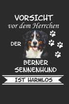 Vorsicht vor dem Herrchen der Berner Sennenhund ist Harmlos: Hunderasse Geschenk Lustig Notizbuch Tagebuch
