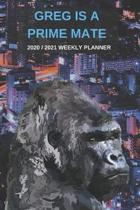 2020 / 2021 Two Year Weekly Planner For Greg Name - Funny Gorilla Pun Appointment Book Gift - Two-Year Agenda Notebook: Primate Humor - Month Calendar