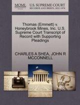 Thomas (Emmett) V. Honeybrook Mines, Inc. U.S. Supreme Court Transcript of Record with Supporting Pleadings