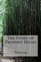 The Story of Prophet Hood