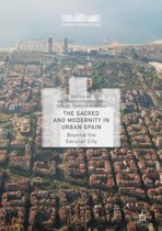 The Sacred and Modernity in Urban Spain