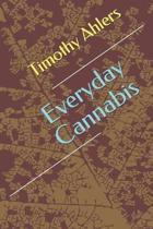 Everyday Cannabis
