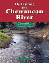 Fly Fishing the Chewaucan River