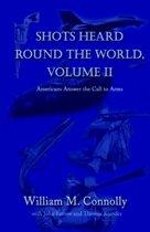 Shots Heard round the World, Vol II