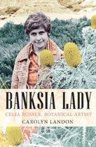 Banksia Lady