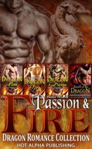 Passion & Fire : Dragon Shifter Romance Collection