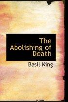 The Abolishing of Death