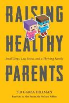 Raising Healthy Parents