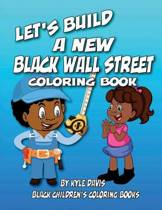 Let's Build a New Black Wall Street