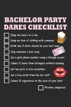 Bachelor Party Dares Checklist: Bachelor Party ruled Notebook 6x9 Inches - 120 lined pages for notes, drawings, formulas - Organizer writing book plan