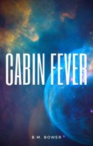 9788822830647 - B. M. Bower - Cabin Fever