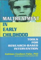 Maltreatment in Early Childhood