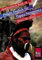 Pidgin-English für Papua-Neuguinea Wort für Wort. Kauderwelsch
