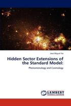 Hidden Sector Extensions of the Standard Model