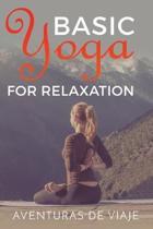 Basic Yoga for Relaxation