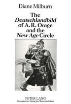 Deutschlandbild of A.R.Orage and the New Age Circle