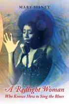 A Redlight Woman Who Knows How to Sing the Blues