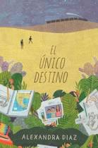 El nico Destino (the Only Road)