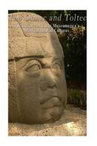 The Olmec and Toltec