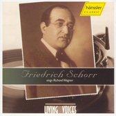 Friedrich Schorr Sings Wagner