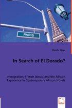 In Search of El Dorado?