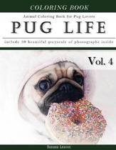 Pug Life Diary-Animal Coloring Book for Pug Dog Lovers