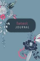 Barbara's Journal: Cute Personalized Diary / Notebook / Journal/ Greetings / Appreciation Quote Gift (6 x 9 - 110 Blank Lined Pages)