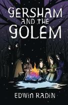 Gersham and the Golem