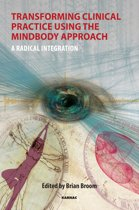 Transforming Clinical Practice Using the MindBody Approach
