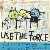 Poul Pava - Doek Use the Force - 120x120 cm