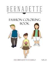 Bernadette Fashion Coloring Book Vol. 8