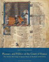 Pleasure and Politics at the Court of France