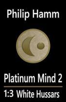 Platinum Mind 2 1.3 White Hussars