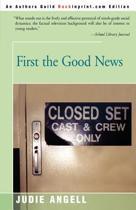 First the Good News